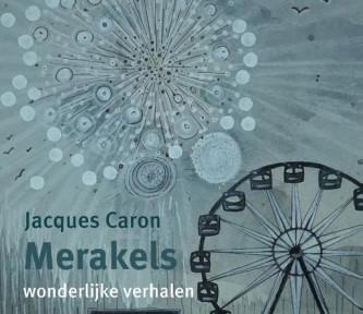 Boekrecensie: Merakels – Jacques Caron